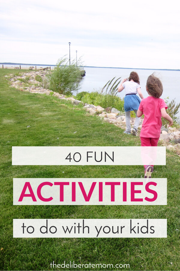 Want to make this weekend fun for your kids? Check out this list of 40 fun activities to do with your children.
