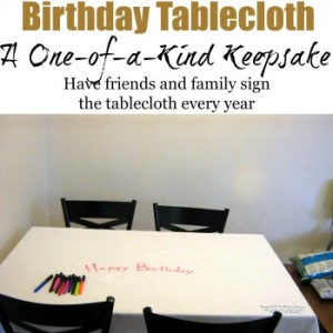 Birthday teblecloth: A one-of-a-kind keepsake http://thedeliberatemom.com