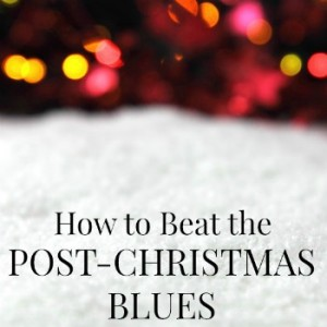 After all the presents have been given and the routine goes back to normal, do you get sad? Here are some tips to help beat the post-Christmas blues.