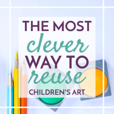 The Most Clever Way to Reuse Children's Art