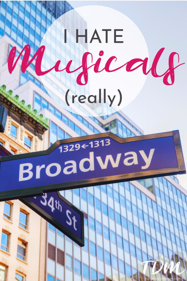 I've tried, I really have but I am apparently one of the very few people who hates musicals. It's true. I confess, I hate musicals!