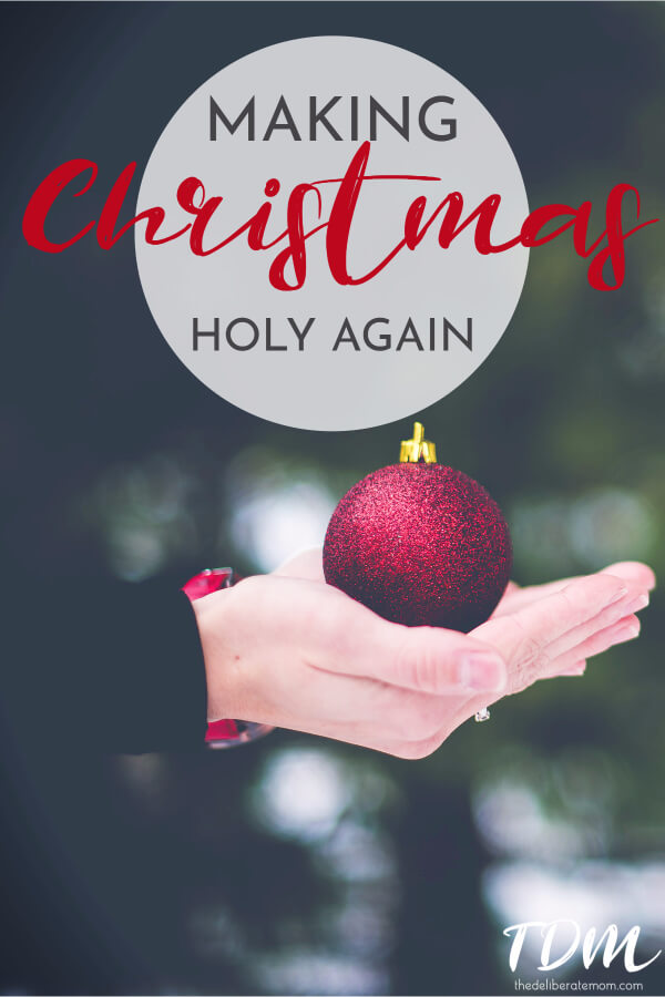 Is Christmas full of busyness and obligations? Take a moment to slow down and take a moment to reflect on the Christmas season. Let's make Christmas holy again. #faith