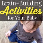 Babies Play? Brain-Building Activities For Your Infant