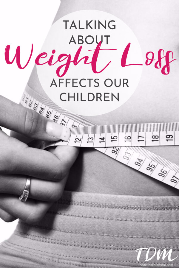 When focusing on weight loss, have you ever considered the impact your actions can have on your child's own perceptions of health and body weight?