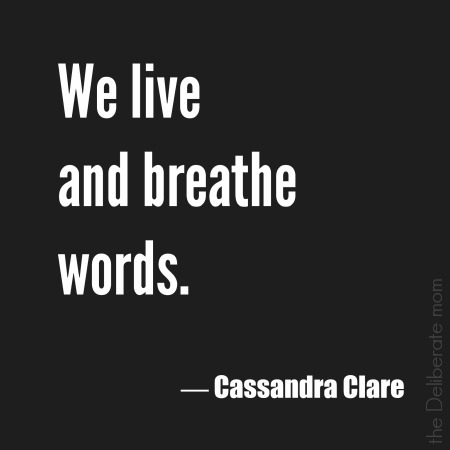 Words - Cassandra Clare quote