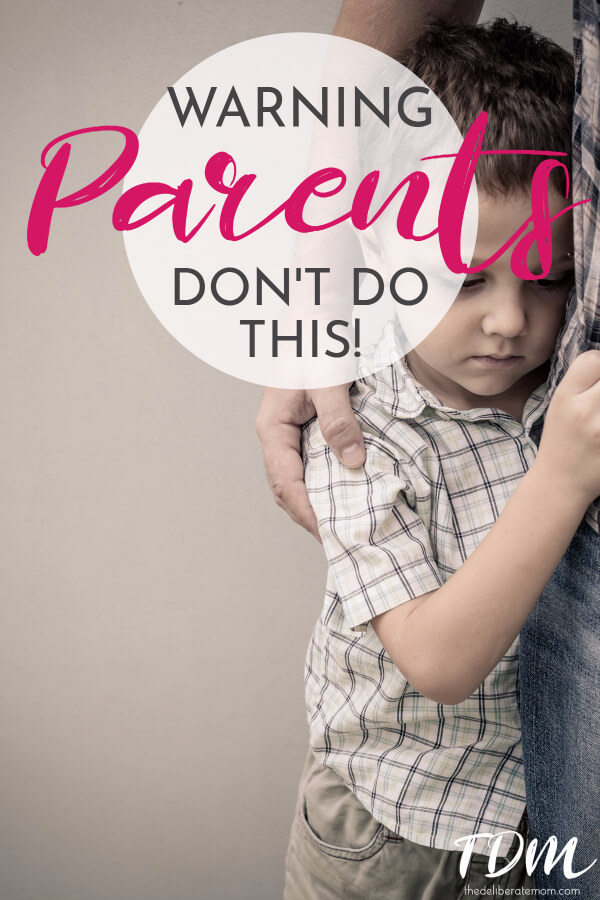 Warning parents! This is so critical parenting advice. Don't take this lightly... this is something you shouldn't do!