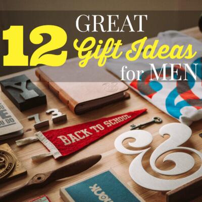 12 Great Gift Ideas For Men