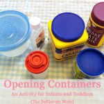 Opening Containers: An Activity for Infants and Toddlers