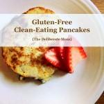 5 Ingredient, Gluten-Free, Clean Eating Pancake Recipe