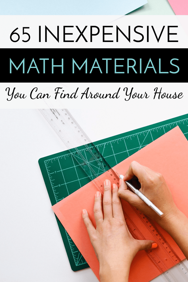 Affordable homeschooling can be a challenge. Check out this list of 65 math materials you can find around your home! #budgethomeschool