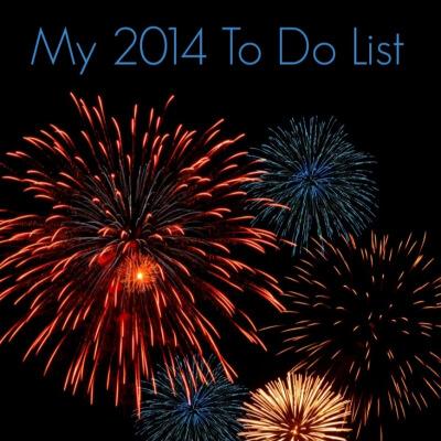 My 2014 To Do List