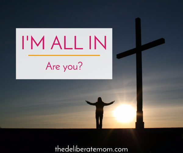 I'm all in with God. Are you?