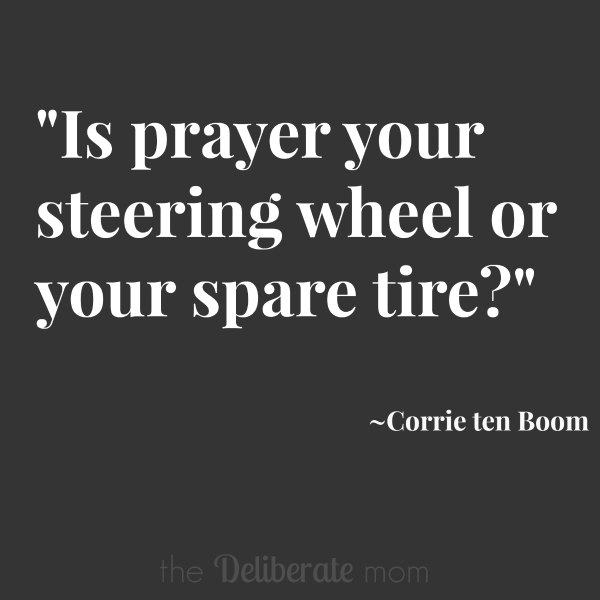 "Prayer. It's so important, yet sometimes it's hard to know how to do it or if what I'm doing is ""right"". I love this prayer quote from Corrie Ten Boom because it makes me think that any prayer is better than none."