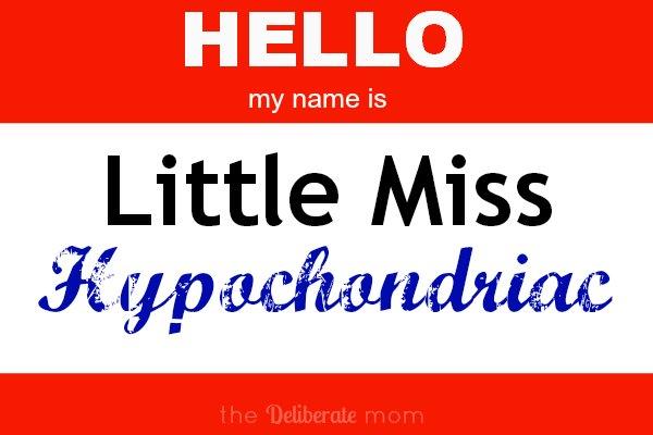 I think I'm a hypochondriac