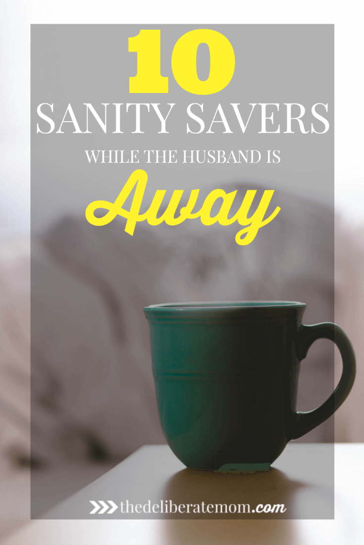 Does your husband go away on business, leaving you to the task of solo parenting? Do you wonder how you'll manage when your husband is away? Here are 10 sanity savers to put into practice while the husband is away. #parenting #soloparenting