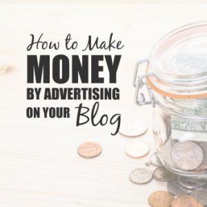 Want to make money blogging but not sure where to start? Here are some suggestions for how to make money by advertising on your blog. Complete PROS and CONS list of advertising platforms!