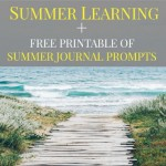 Summer Learning (Plus Free Printable of Summer Writing Prompts)