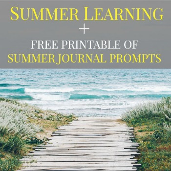 Do you ever worry that your children will forget some of what they've learned over the summer months? Check out this summer learning plan (and FREE Summer Journal prompts printable resource).