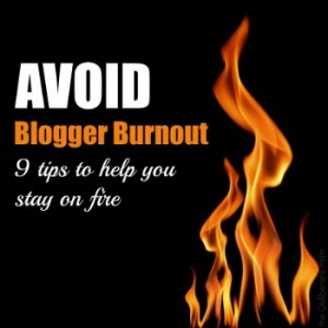 Are you a blogger? Do you feel sometimes like throwing in the towel and quitting blogging? Here are 9 fabulous tips for how to avoid blogger burnout and stay on fire! | via The Deliberate Mom