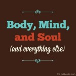 Body, Mind, and Soul: October 2014