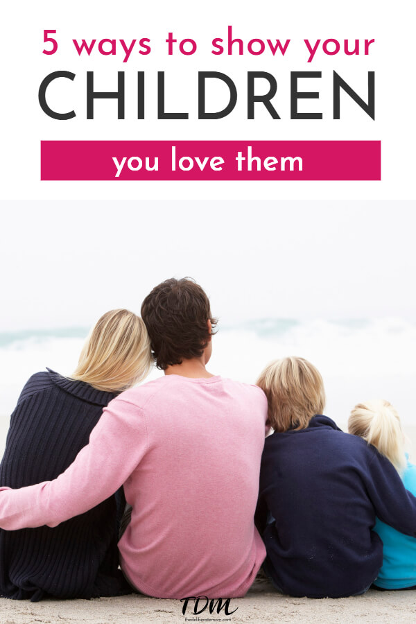 Ever wonder how you can show your children you love them? Heather from Overflowing Cup is sharing a guest post: 5 ways to show your children you love them. #parenting #parentingtips