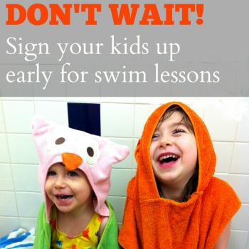 Don't Wait – Sign Your Kids Up For Swim Lessons