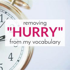 Running Late… Again: Eliminating 'Hurry' from my Vocabulary