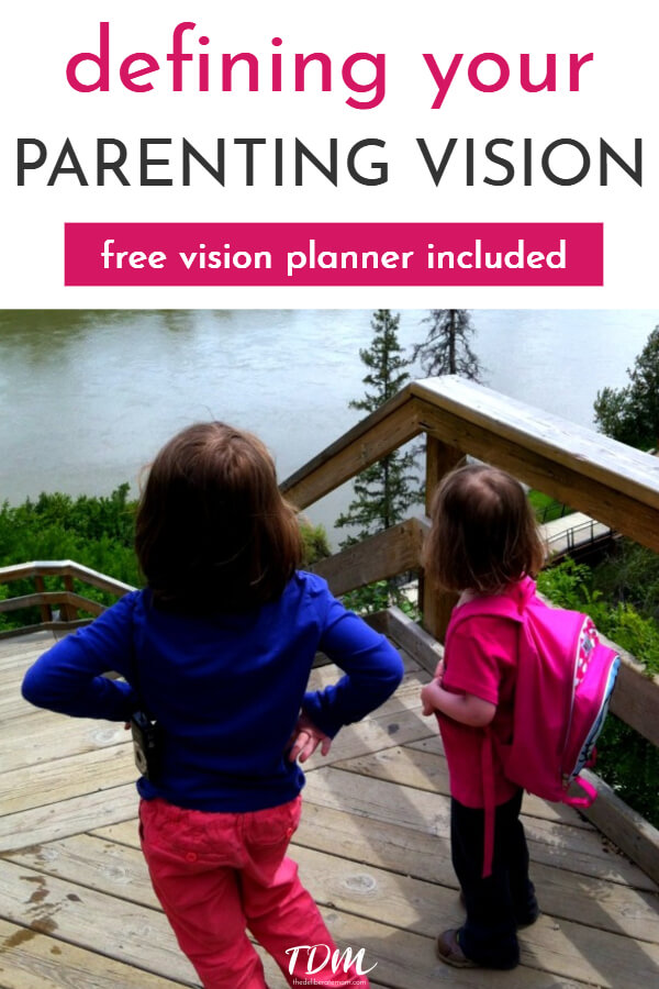 What's your parenting vision? Do you have one? Free printable resource to help you define your vision. #parenting #thedeliberatemom
