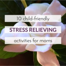 10 Child-Friendly Ways to Relieve Stress
