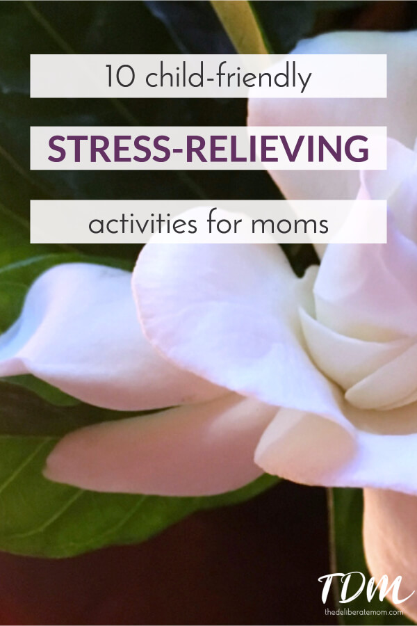 Caring for your children 24/7 can be exhausting and stressful. What can you do for stress relief if you can't get away for a while? Here are 10 great DIY child-friendly stress relievers.