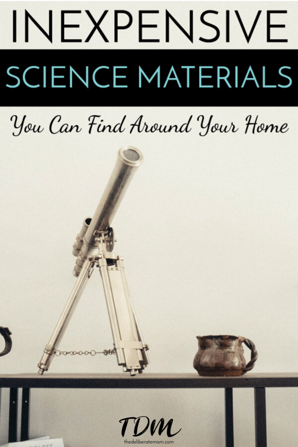 Affordable homeschooling can be a challenge. Check out this handy list of science materials you can find around your home! #sciencematerials #budgethomeschool