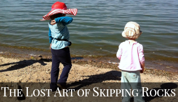 The Lost Art of Skipping Rocks