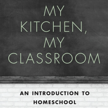 For the homeschooling parent who has doubts or concerns, you CAN do this! My Kitchen, My Classroom: An Introduction to Homeschool is a must-have book!