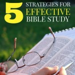Five Strategies for Effective Bible Study
