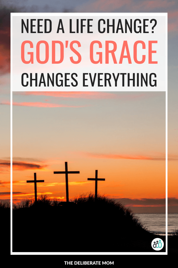 Need a better life? God's grace changes everything.