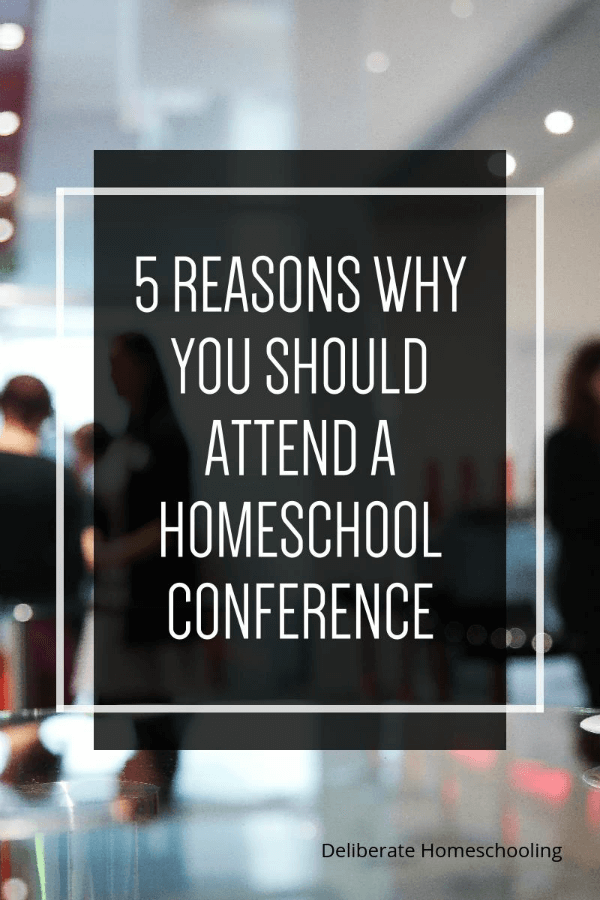 Have you ever attended a homeschool conference? If not, I'm going to give you 5 fabulous reasons why you need to attend one!