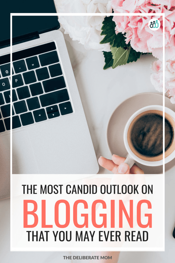 The most candid and honest truth about blogging