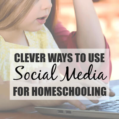 Clever Ways to Use Social Media for Homeschooling