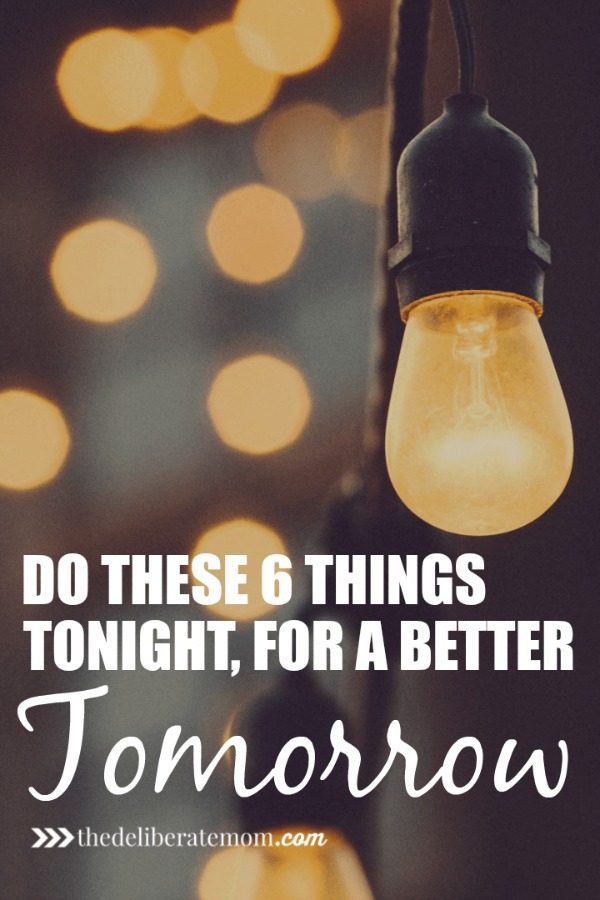 Are you a night owl? Are your nights a blur? That can change! Try adding these six things to your evening routine and create a better tomorrow!