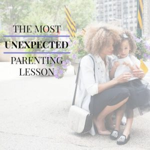 With all the parenting tips, parenting advice, and opinions on how to parent right, there is one very UNEXPECTED parenting lesson that every parent will learn and discover. Do you know what it is?!