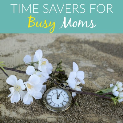 Over 50 time-savers for busy moms
