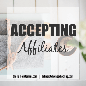 Earn extra income as an affiliate for The Deliberate Mom