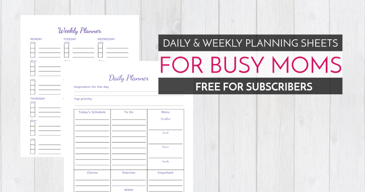 Daily and Weekly Planning Sheets for Mom - The Deliberate Mom
