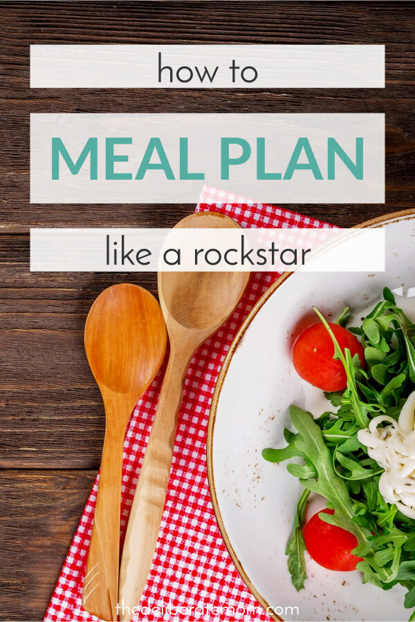 Back to school meal planning?! These meal planning tips will save you time, food, and money! Learn how to meal plan like a rockstar... today!