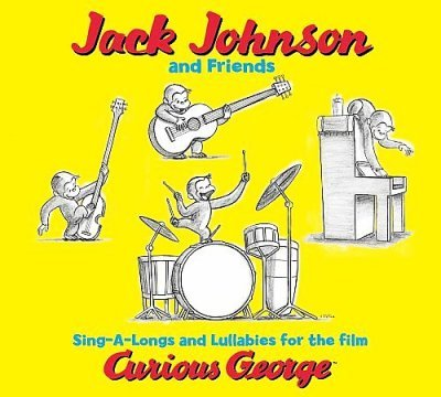 Curious George Soundtrack - Jack Johnson & Friends