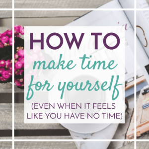 Are you a busy mom and you're not sure how to make time for yourself? Your complete resource of 5 minute, 15 minute, 30 minute and 1+ hour breaks is here to rescue you! Plus figure out a way to consistently make time for self-care!