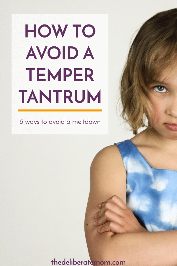The temper tantrum is probably one of the most challenging parts of parenting. Here are six actions you can take to avoid them!