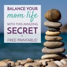 Balance Your Mom Life with This Amazing Secret!