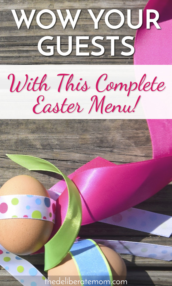 Moms are busy! Why waste time researching recipes for Easter when a whole Easter dinner menu can be planned for you?! Be prepared to WOW your guests!