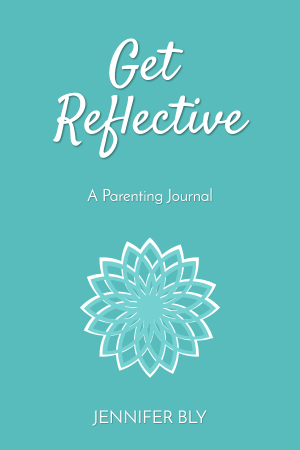 Get Reflective - a 7 week reflective parenting journal.
